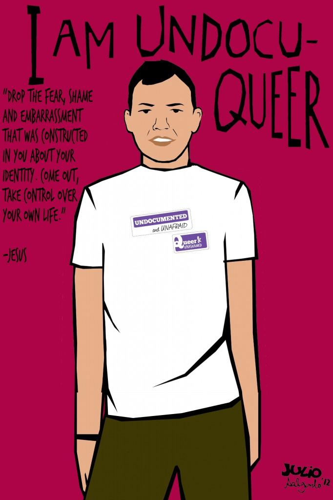 Undocuqueer Posters by Julio Salgado | recaps